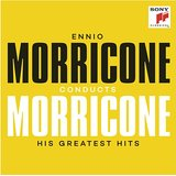 CONDUCTS MORRICONE - HIS GREATEST HITS