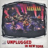 MTV UNPLUGGED IN NEW YORK = REISSUE